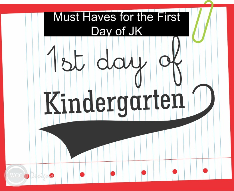 Must Have's for Kids Starting Kindergarten