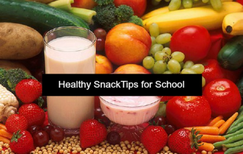 Healthy snack tips for school