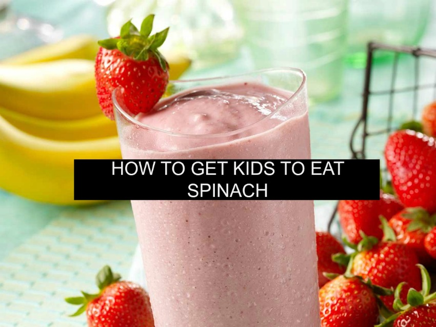 How To Get Your Kids To Eat Spinach!