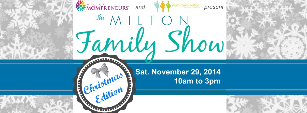 Milton Family Show – Christmas Edition