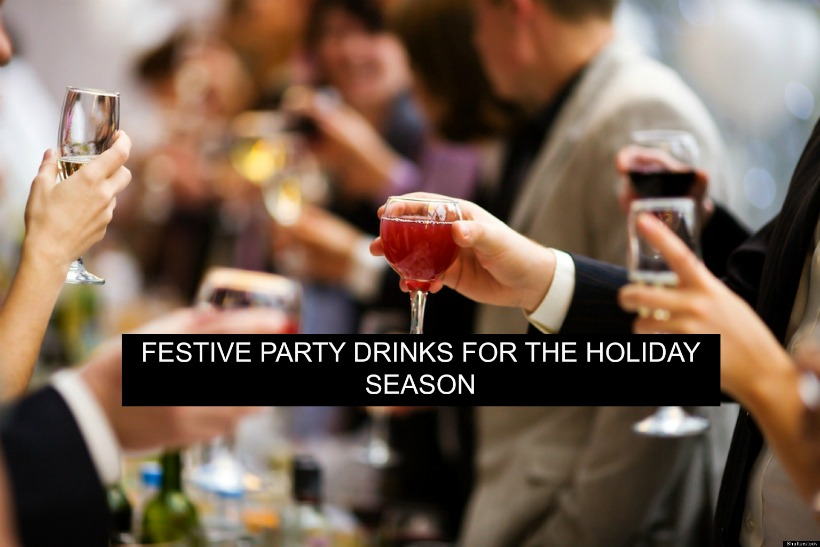 Festive Party Drinks for the Holiday Season