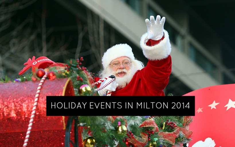 Festive Family Events to Celebrate the Holiday Season in Milton 2014