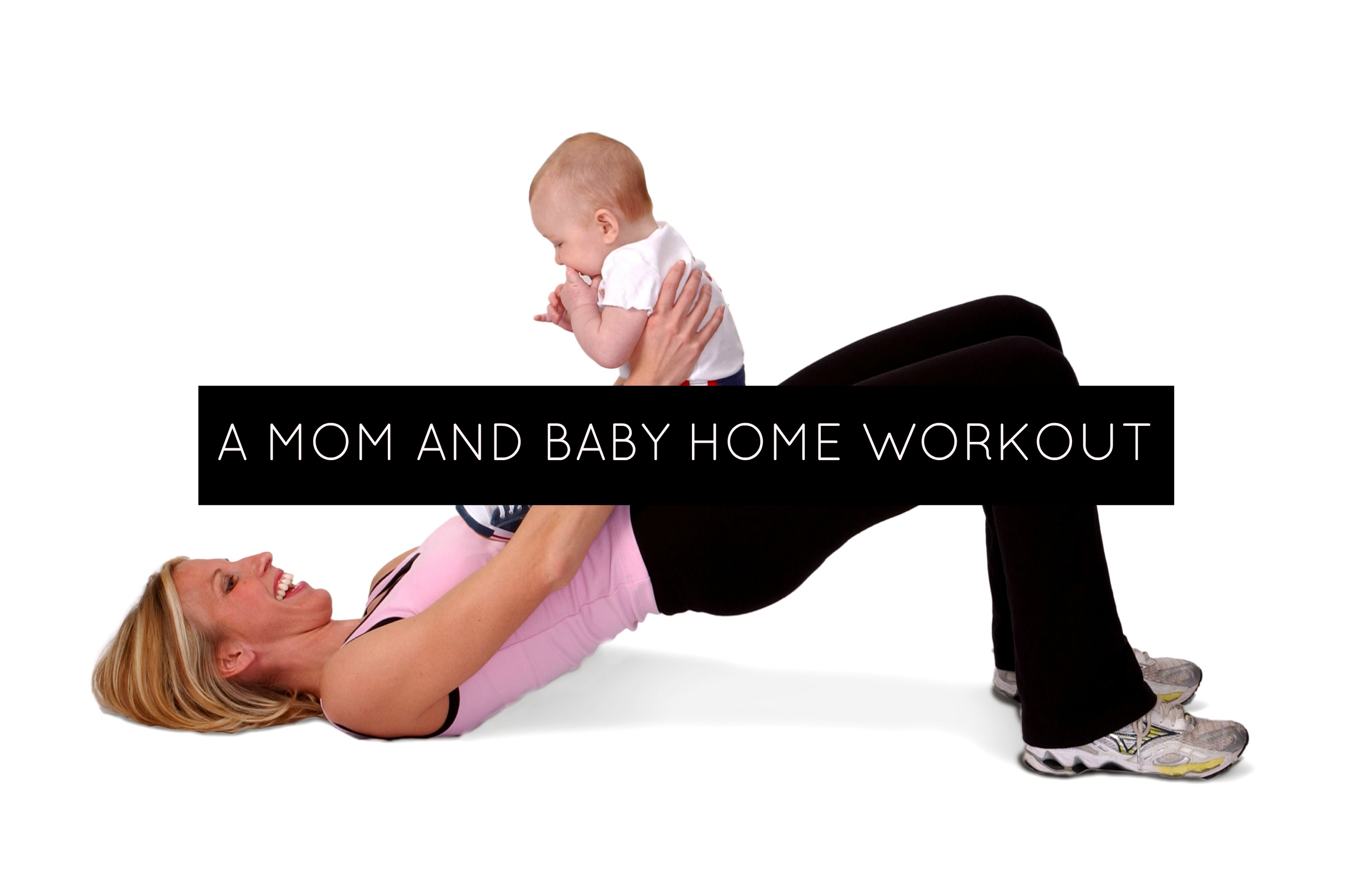 A Mom and Baby Home Workout