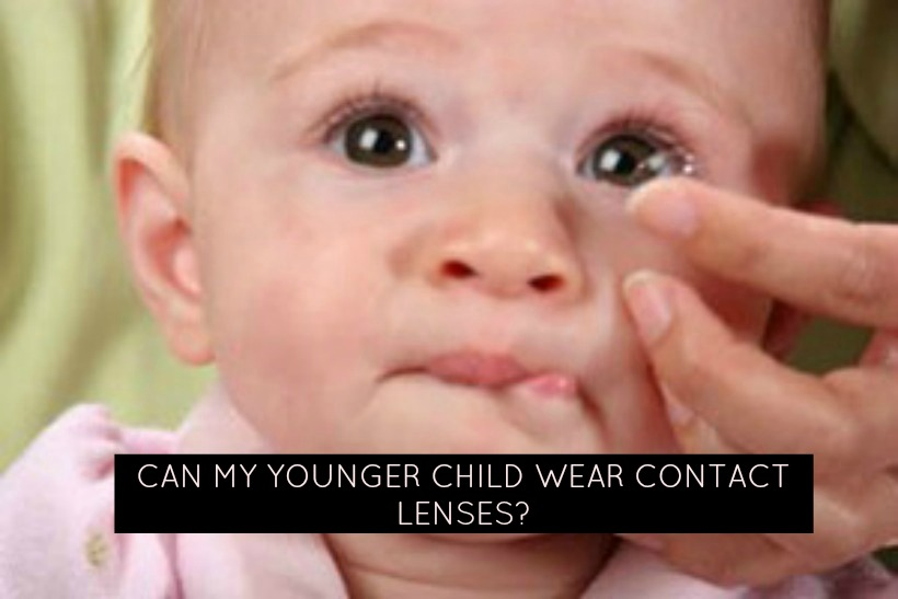 Can My Younger Child Wear Contact Lenses?